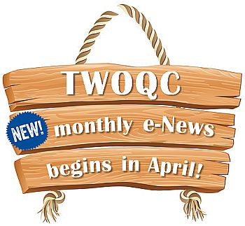 TWOQC new monthly e-News begins in April